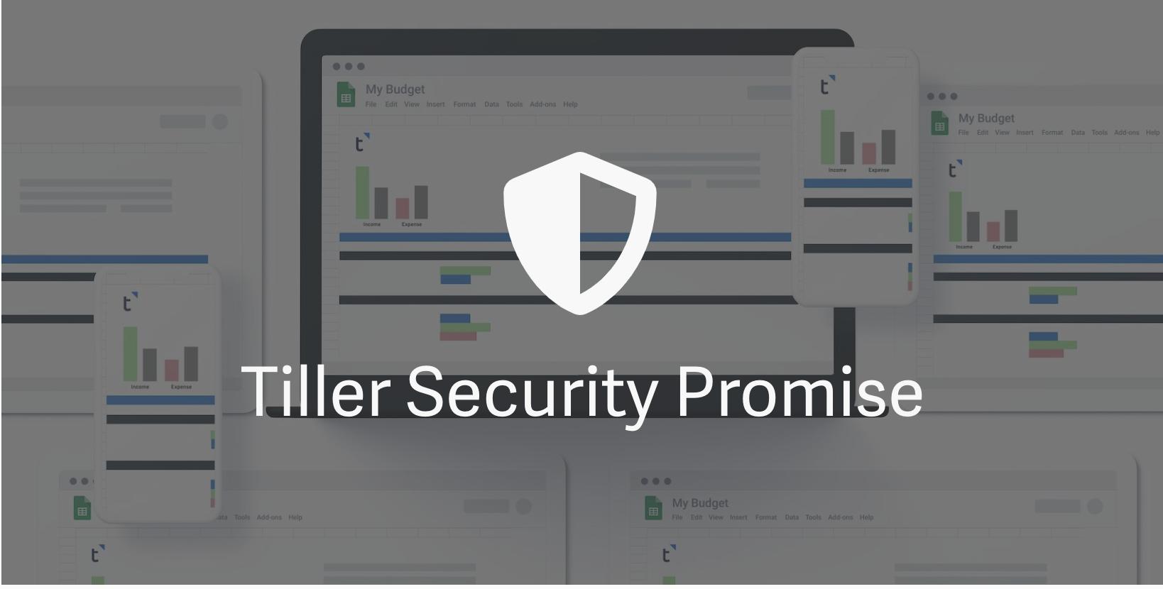 Tiller Security Promise