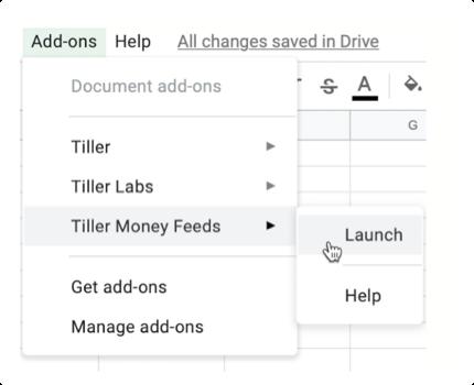 Launch Tiller Money Feeds for Google Sheets