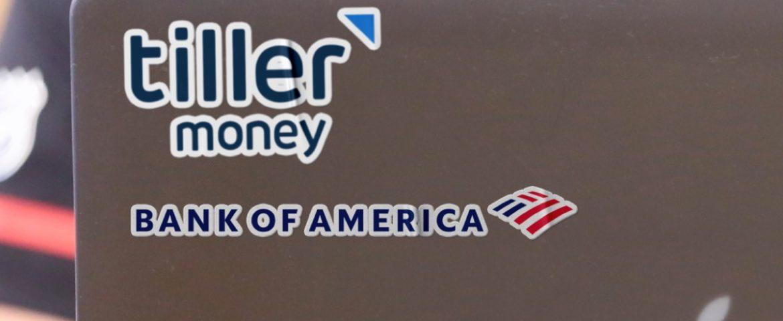 Open Banking Bank Of America Tiller Money