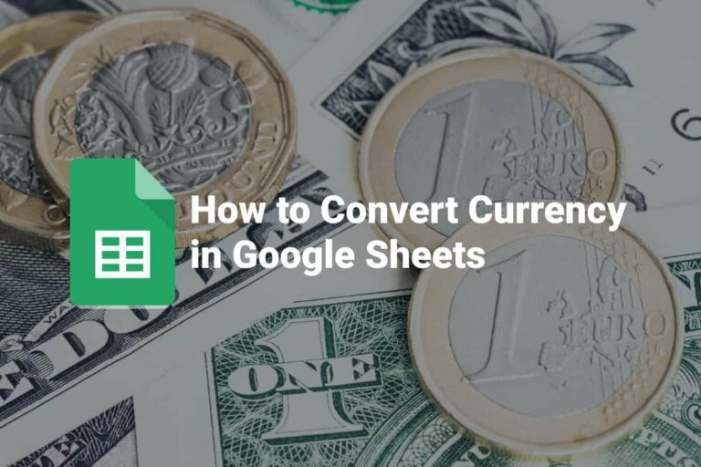 How to Convert Currency in Google Sheets